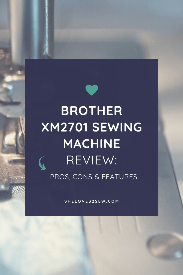 Brother XM2701 Sewing Machine Review 2020