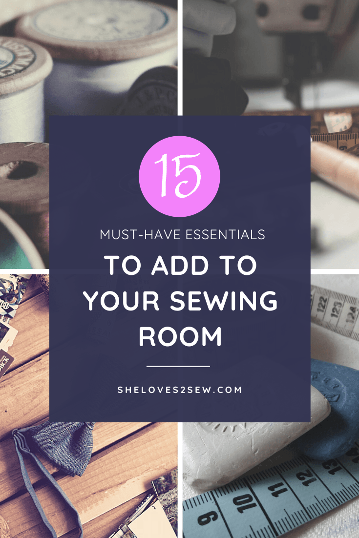 15 Must-Have Essentials to Add to your Sewing Room