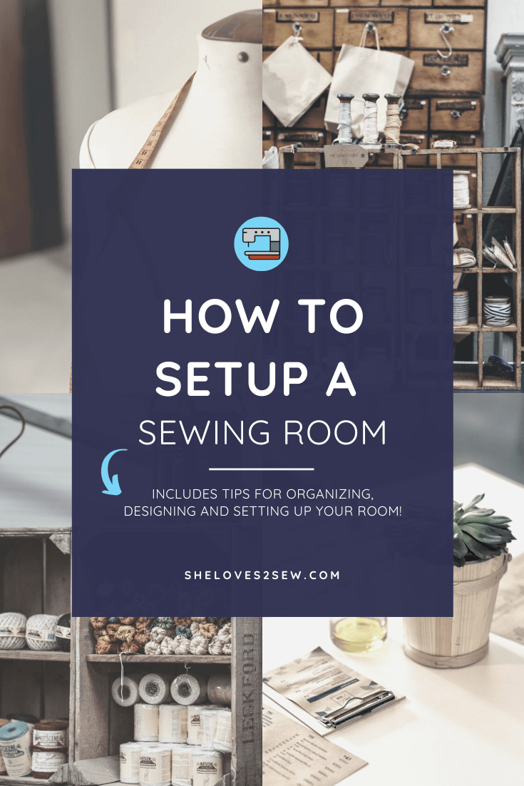 How to Set Up a Sewing Room