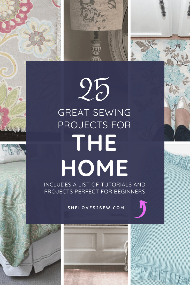 Sewing Projects for The Home