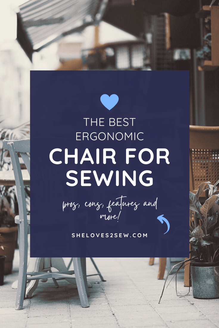 Best ergonomic chair for sewing