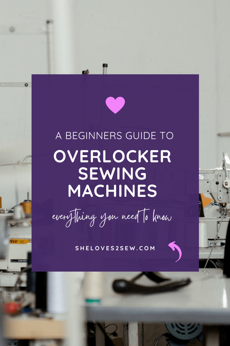 What Does an Overlocker Sewing Machine Do