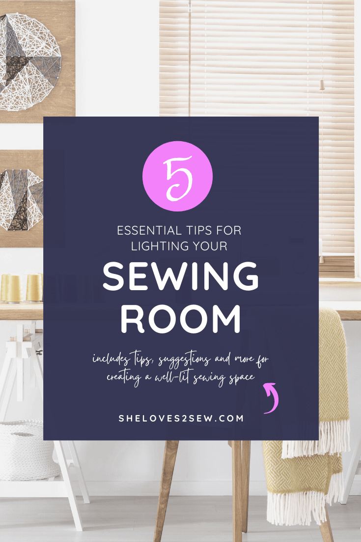 Tips for Lighting your Sewing Room